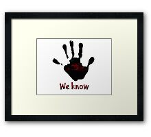 Skyrim's Dark Brotherhood: We Know Framed Print