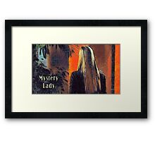 Mystery lady Framed Print