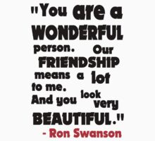 You Are A Wonderful Person... by firetable