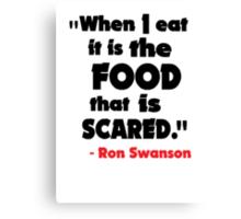 When I Eat... Canvas Print