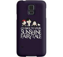 Go back to your sunshine fairy tale  Samsung Galaxy Case/Skin