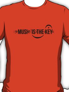 Music Is The Key T-Shirt