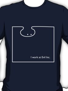 I work at Evil Inc. T-Shirt
