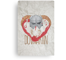be my dovahkiin Canvas Print