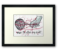 Brains: The other grey meat Framed Print