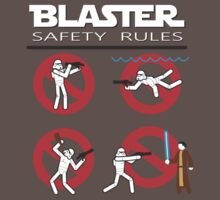 Blaster Safety by Justin Butler
