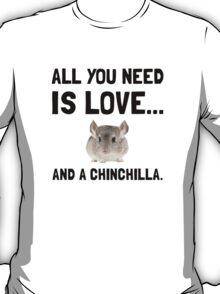 Love And A Chinchilla T-Shirt