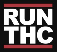 RUN THC (RUN DMC Parody) White Ink by FreshThreadShop