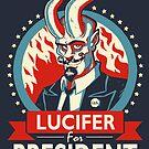Lucifer For President! by Stieven Van der Poorten