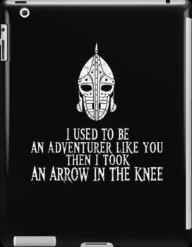 I Took an Arrow in the Knee by Faniseto