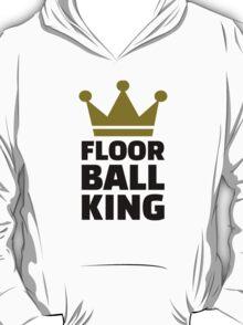 Floorball king champion T-Shirt