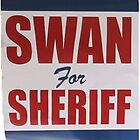Swan For Sheriff - V2 by Equitas
