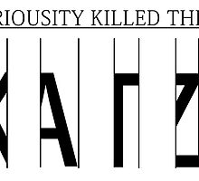 Curiosity Killed the Katz by Count-Oloaf