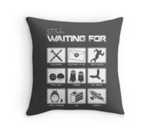 Still Waiting For... Throw Pillow