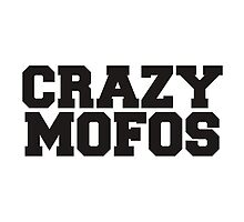 Crazy Mofos by May92