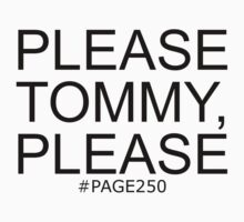Please Tommy, Please by SamanthaMirosch