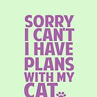 Plans with my cat by EmilyQuinlan
