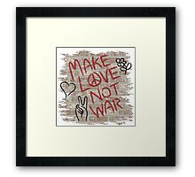 Make Love Not War Framed Print