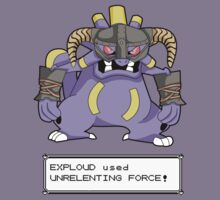 EXPLOUD used UNRELENTING FORCE! by Bammelsan