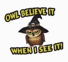 Owl Believe It When I See It by FireFoxxy