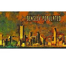 Densely populated Photographic Print