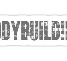BODYBUILDING MOTIVATION Sticker