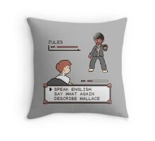 Say What Again!!! I DARE YA! Throw Pillow