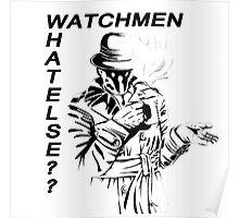 Watchmen - Rorshack need a break Poster