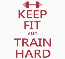 KEEP FIT and TRAIN HARD (RED) Kids Clothes