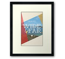 Travel Wide & Far Framed Print
