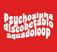 Psychoalphadiscobetabioaquadoloop Kids Clothes