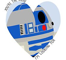 R2-D2 You're The Droid I'm Looking For by schembri211
