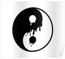 Dripped Yin Yang Poster