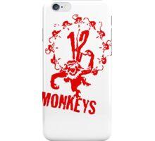 12 MONKEYs iPhone Case/Skin