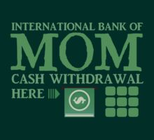 The international BANK OF MOM cash withdrawal here with ATM CASH MONEY by jazzydevil