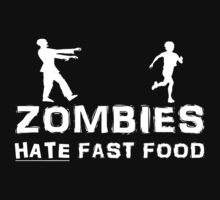 Zombies Hate Fast Food by Ad34puk