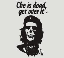 Che is dead by CaptainTrips