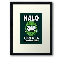 Halo is it me you're looking for? Framed Print