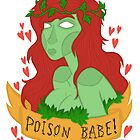 Poison Babe! by Jazmine Phillips