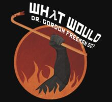 What would Doctor Gordon Freeman do? Half-Life 2 by Cramer
