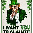 I Want You to Slainte by atomicgorilla