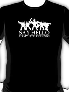 Say Hello to my Little Friends of the Ruinous Powers - White T-Shirt