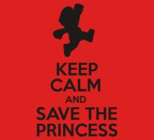 KEEP CALM AND SAVE THE PRINCESS by iberius96