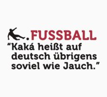Fussball Zitate by artpolitic