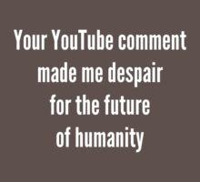 Your YouTube Comment by Endovert