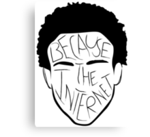 Because The Internet - Black Canvas Print