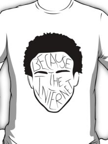 Because The Internet - Black T-Shirt