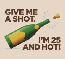 I'm 25 and Hot! by artpolitic