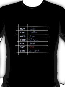 Mon to Sunday diary T-Shirt