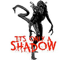 "NEW* ALIEN: ISOLATION MERCHANDISE... ""ITS ONLY A SHADOW"" Photographic Print"